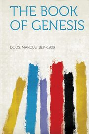 The Book of Genesis, Dods Marcus