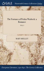 The Fortunes of Perkin Warbeck, Shelley Mary