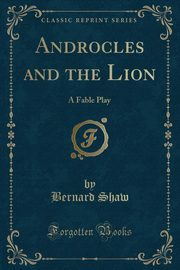Androcles and the Lion, Shaw Bernard