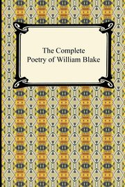 The Complete Poetry of William Blake, Blake William