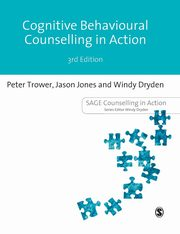 Cognitive Behavioural Counselling in Action, Trower Peter