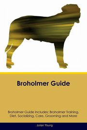 Broholmer Guide Broholmer Guide Includes, Young Julian