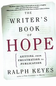 The Writer's Book of Hope, Keyes Ralph