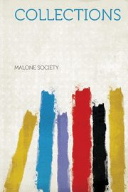 Collections, Society Malone