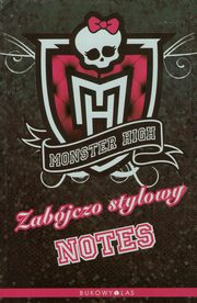 Monster High Zabójczo stylowy notes,
