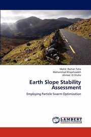 Earth Slope Stability Assessment, Raihan Taha Mohd