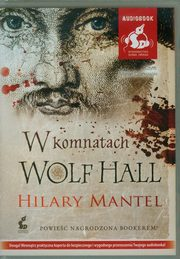 W komnatach Wolf Hall, Mantel Hilary