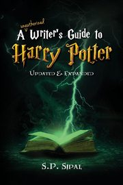 Writer's Guide to Harry Potter, Sipal S.P.