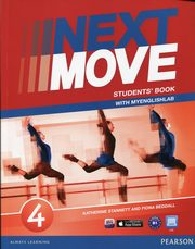 Next Move 4 Student's Book with MyEnglishLab, Beddall Fiona, Stannett Katherine