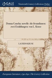 Donna Concha, Kruse Laurids