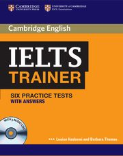 IELTS Trainer Six Practice Tests with Answers, Hashemi Louise, Thomas Barbara