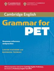 Cambridge Grammar for PET, Hashemi Louise, Thomas Barbara