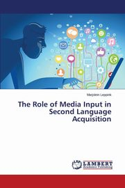 The Role of Media Input in Second Language Acquisition, Leppink Marjolein