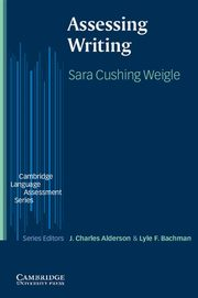 Assessing Writing, Cushing Weigle Sara