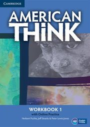 American Think 1 Workbook with Online Practice, Puchta Herbert, Stranks Jeff, Lewis-Jones Peter
