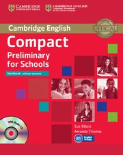 Compact Preliminary for Schools Workbook without answers + CD, Elliott Sue, Thomas Amanda