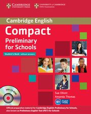 Compact Preliminary for Schools Student's Pack + CD, Elliott Sue, Thomas Amanda