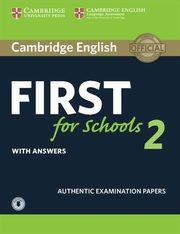 Cambridge English First for Schools 2 Student's Book with answers and Audio,
