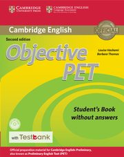 Objective PET Student's Book without Answers with CD-ROM with Testbank, Hashemi Louise, Thomas Barbara