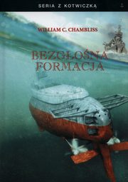 Bezgłośna formacja, Chambliss William C.