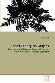 Index Theory on Graphs, CHO ILWOO