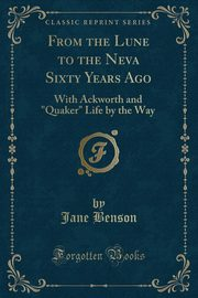 From the Lune to the Neva Sixty Years Ago, Benson Jane