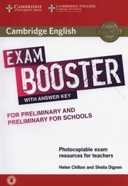Cambridge English Exam Booster for Preliminary and Preliminary for Schools with Answer Key with Audio, Dignen Sheila, Chilton Helen