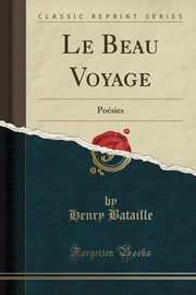 Le Beau Voyage, Bataille Henry