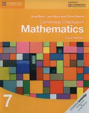 Cambridge Checkpoint Mathematics Coursebook 7, Byrd Greg, Byrd Lynn, Pearce Chris