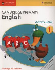 Cambridge Primary English Activity Book 1, Budgell Gill, Ruttle Kate