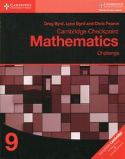 Cambridge Checkpoint Mathematics Challenge 9 Workbook, Byrd Greg, Byrd Lynn, Pearce Chris