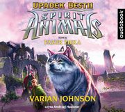 Spirit Animals Upadek bestii Tom 6 Pazur żbika, Varian Johnson