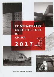 Contemporary Architecture in China 2017,