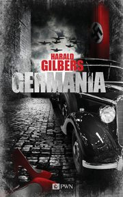 Germania, Harald Gilbers