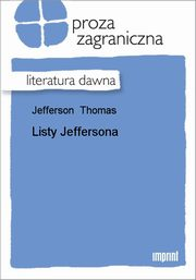 Listy Jeffersona, Thomas Jefferson