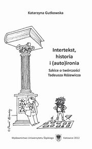 Intertekst, historia i (auto)ironia - 04