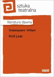Król Lear, William Shakespeare
